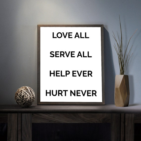 help ever hurt never Love all serve all – help ever hurt never yet another display of divine love world is a big stage and we have greater lessons to learn watching it.