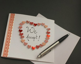 We Accept - Wedding Acceptance Card - Lace Detail, Hearts, Typography, Greeting Card