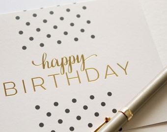 happy birthday card, birthday card, blank birthday card, gold foil birthday, bday card, modern birthday, blank card, blank stationery, cute