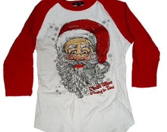 Santa Claus is coming to Town Raglan Shirt was 33.25 NOW 19.95