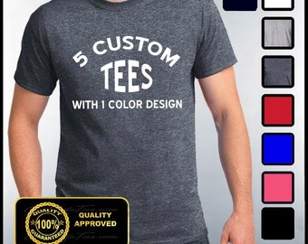Custom Shirts, 5 Custom T-shirts, Customize Your Tees, Personalized T Shirts, Custom Tees