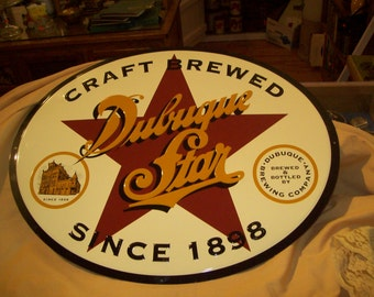 Dubuque Star Brewery NOS Sign 1989