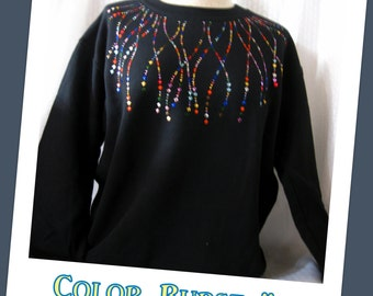 Sweatshirt - Color Burst! One of my favorites-it goes with anything!