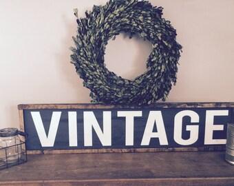 Vintage|Wood Sign