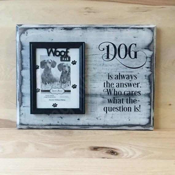 Dog Sign Gift For Pet Lover Gift For Dog Lover Custom Wood