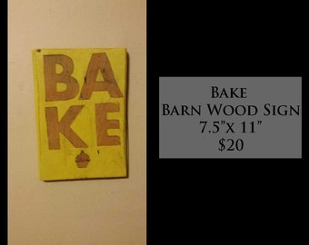 Bake Wood Sign