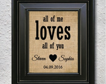 All Of Me Loves All Of You -Burlap Print   valentines gift   Gift for her   Gift for him   Gift for Spouse   Valentine day burlap print -9H