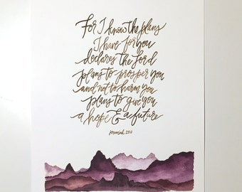 Jeremiah 29:11 Hand Lettered & Watercolor Art Print
