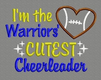 Buy 3 get 1 free! I'm the Warriors' cutest cheerleader, football applique embroidery design, 5x7 4x4