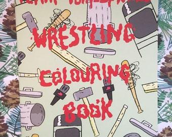 Team Tumbleweed Wrestling Colouring Book.