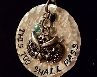 Hand stamped 'This too shall pass' necklace