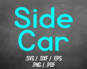 Side Car Font Design Files For Use With Your Silhouette Studio Software, DXF Files, SVG Font, EPS File, Svg Font, Simple Curves Silhouette