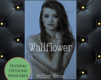 Wallflower Pre-Made eBook Cover * Kindle * Ereader Cover