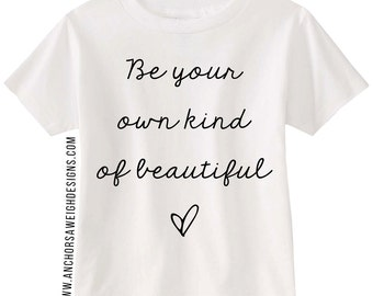 Be Your Own Kind of Beautiful Youth Tee