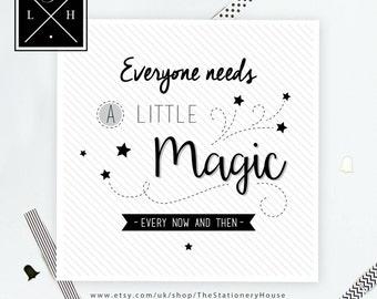 A Little Magic Print