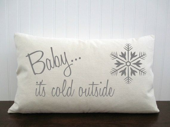 Baby It S Cold Outside Cotton Canvas Pillow Cover Burlap