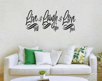 Live Well  Laugh Often Love Much Vinyl Wall Decal Sticker Living Room Dining Hallway