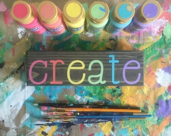 Create, Create Sign, Create Wood Sign, Typography, Teacher Gift, Hand Painted Wood Sign, Inspirational Sign, Office Decor, Teacher Sign
