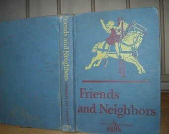 Friends & Neighbors 2-1 Reader, Cathedral Edition, 1947 Blue Cover