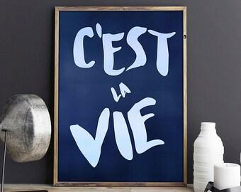 C'est la vie Inspirational quote poster - inspirational quote wall art - motivational poster - typography print - inspirational print