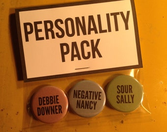 Personality Pack Debbie Downer Negative Nancy Sour Sally Pinback Button Pin Badge Set Of 3 1.25 Inch Goodie Bag New Movement Pinback Buttons