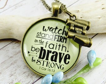 Watch! Stand Firm in The Faith, Be Brave, Be Strong Christian Scripture Necklace For Strong Woman Survivor Jewelry