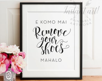 E Komo Mai PRINTABLE art,take shoes off sign mahalo,shoes off please,remove shoes printable,entry room art,take shoes off,instant download