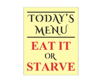KITCHEN STENCIL - Today's Menu Eat It or Starve - Create your own kitchen sign