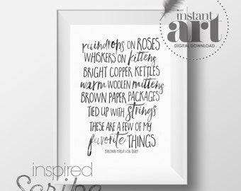 Favorite Things quote by Maria Von Trapp from Sound of Music instant printable wall art
