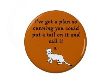 Blackadder Cunning Plan - Badge -  Badges - Fridge Magnet - Quotes -  TV - Classic -  Comedy - Baldrick - 80s