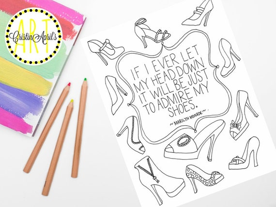Printable Adult Coloring Book Page Shoes Quote By Marilyn Marilyn Coloring Pages