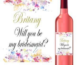Will you be my bridesmaid wine label, bridesmaid stickers, floral will you be my bridesmaid wine sticker,  Custom labels for bottles