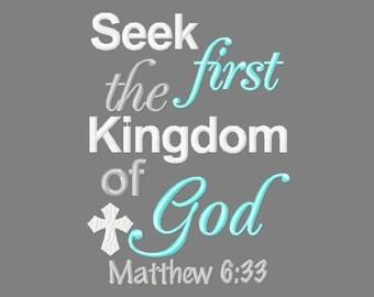 Buy 3 get 1 free! Seek first the Kingdom of God, Matthew 6:33 embroidery design, Christian, cross, Bible verse, 5x7 4x4
