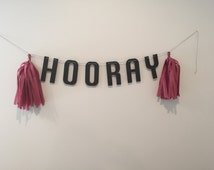 Customizable Hooray Banner//Hooray Bunting with Tassels