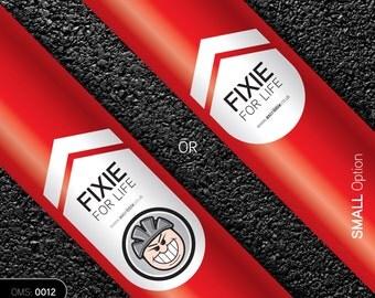 Fixie for life. Bike Top Tube or Stem Sticker (OMS0012)