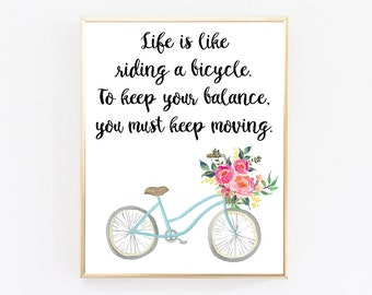 Life is like riding a bicycle, Albert Einstein, Quote Prints, Digital Download Art, Printable Wall Art, Motivational Poster, Playroom Decor