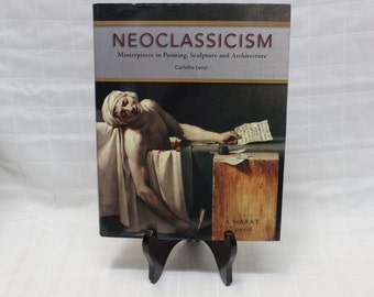 Neoclassicism: Masterpieces in Paintings, Sculpture and Architecture by Carlotta Lenzi | Barnes & Noble Booksellers