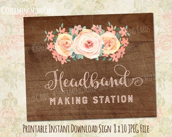Printable Headband Making Station Sign 8x10 Peach Pink Watercolor Flowers Rustic Wood Baby Shower Digital Download