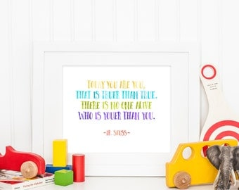 Today You Are You | Dr. Seuss Quote | Downloadable Print | Instant Download | Gallery Wall | Printable