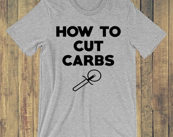 How to cut carbs T-shirt