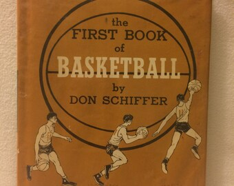 The first book of basketball by Don Schiffer
