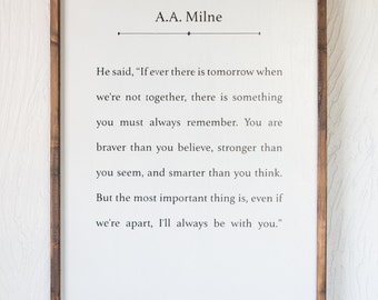 A.A. Milne Quote,Winnie the Pooh,Christopher Robin,Children's Storybook,Storybook Sign,Book Series,Wood Sign
