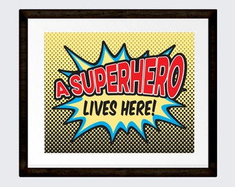A Superhero lives here flash, retro pop art print comic book style art 8x10 INSTANT DOWNLOAD