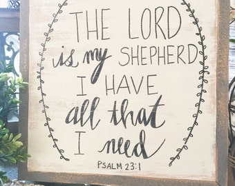 1x1 Psalm 23 Hand Lettered Wood Sign with Grey Rustic Frame