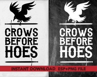 Crows before hoes clipart ,T shirt, iron on , sticker, Vectors files ,Personal Use