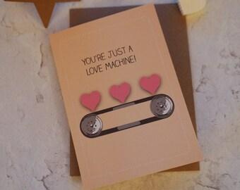 You're Just a Love Machine card