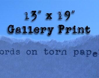 "13"" x 19"" Large Gallery Print"
