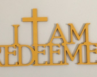 Hand painted I AM REDEEMED