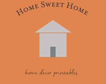 Custom Home Sweet Home Poster Printable