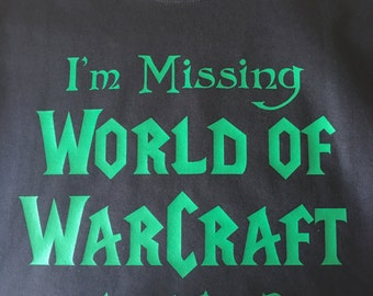 World of Warcraft Tee-Im Missing WOW for this?
